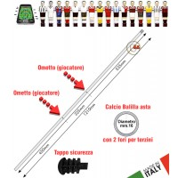 Calcio Balilla asta passante (uscente) forata. 2 fori per 2 giocatori (terzini). Asta in acciaio cromato, lunghezza mm.1210, diametro mm.16 con tappo sicurezza.