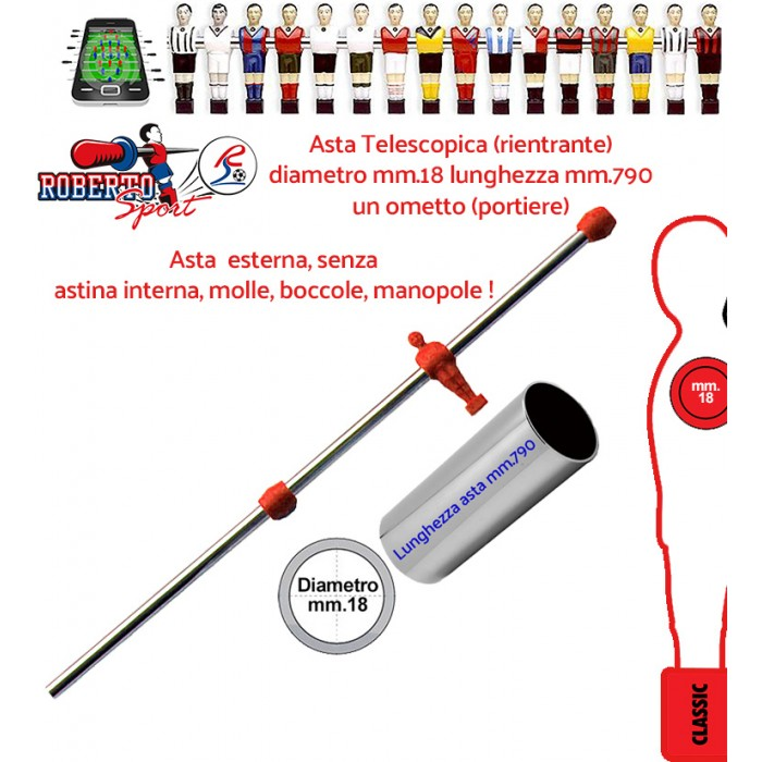 Calcio Balilla ricambi Roberto Sport asta telescopiche rientrante 1 ometto rosso (portiere) mm 790 diametro mm 18. Adatta per modelli College Lift, College Pro, Export, Flexy, New camp e Traditional.1313